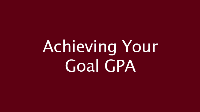 Achieving Your Goal GPA title graphic image