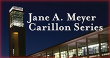 The Jane A. Meyer Carillon Series