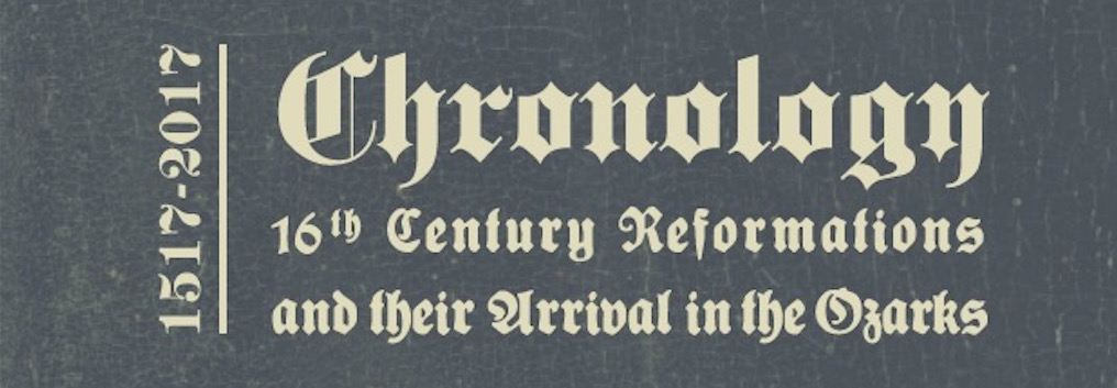 Chronology of the Reformation