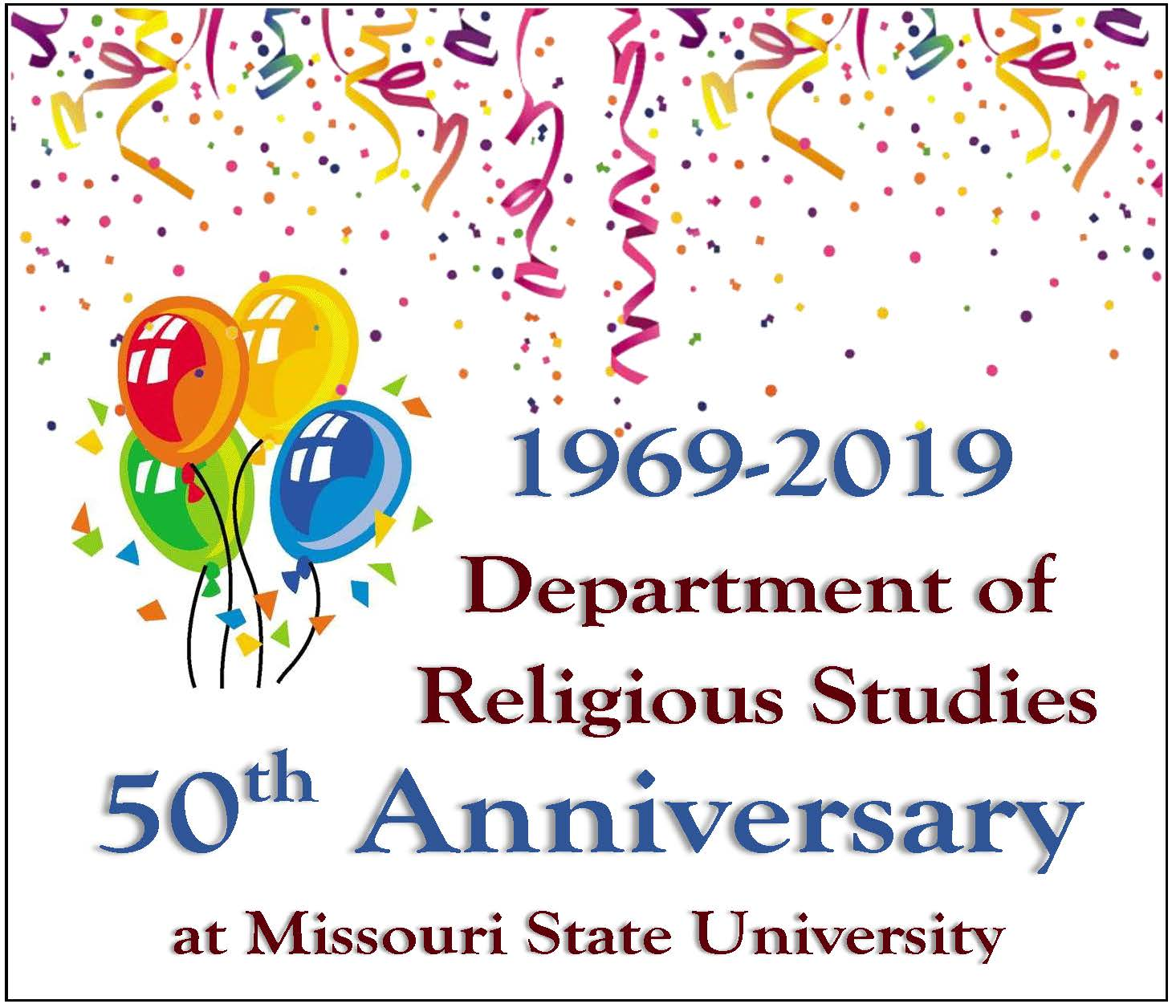 1969-2019 Department of Religious Studies 50th Anniversary at Missouri State University